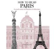 Book How to Read Paris: A Crash Course in Parisian Architecture