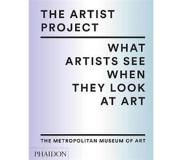 Book The Artist Project: What Artists See When They Look at Art