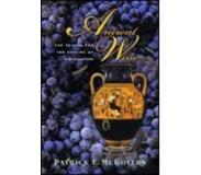 Book Ancient Wine: The Search for the Origins of Viniculture