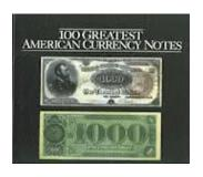 Book 100 Greatest American Currency Notes