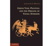 Book Greek Vase-Painting and the Origins of Visual Humour