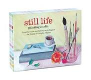 Book Still Life Painting Studio: Gouache Paints and Techniques to Capture the Beauty of Everyday Objects [With Paint Brush and Paint]