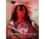 Book George Catlin and His Indian Gallery