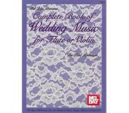Book Complete Book of Wedding Music for Flute or Violin