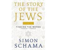 Book The Story of the Jews, Volume One: Finding the Words 1000 BC-1492 AD