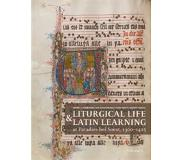 Book Liturgical Life and Latin Learning at Paradies Bei Soest, 1300-1425: Inscription and Illumination in the Choir Books of a North German Dominican Conve