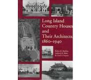 Book Long Island Country Houses and Their Architects 1860-1940