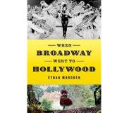 Book When Broadway Went to Hollywood
