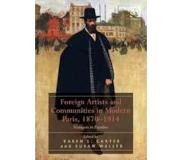 Book Foreign Artists and Communities in Modern Paris, 1870-1914