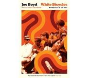 Book White Bicycles: Making Music in the 1960s