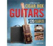 Book An Obsession With Cigar Box Guitars