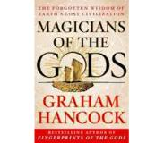 Book Magicians of the Gods: The Forgotten Wisdom of Earth's Lost Civilization