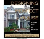 Book Designing Your Perfect House: Lessons from an Architect: Second Edition