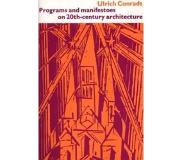 Book Programs and Manifestoes on 20Th-Century Architecture