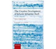 Book Creative Development of Johann Sebastian Bach: 1695-1717 Volume I: Music to Delight the Spirit