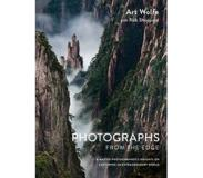 Book Photographs from the Edge: A Master Photographer's Insights on Capturing an Extraordinary World