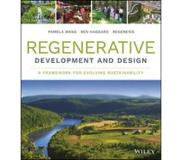 Book Regenerative Development and Design: A Framework for Evolving Sustainability