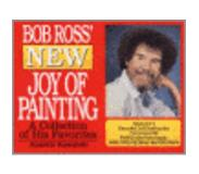 Book Bob Ross' New Joy of Painting