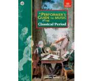 Book Performer's Guide To Music Of The Classical Period