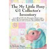 Book The My Little Pony G1 Collector's Inventory: An Unofficial Full Color Illustrated Collector's Price Guide to the First Generatio