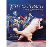Book Why Cats Paint: A Theory of Feline Aesthetics