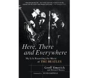 Book Here, There and Everywhere - My Life Recording the Music of the Beatles