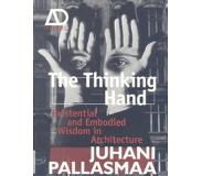 Book The Thinking Hand - Existential and Embodied Wisdom in Architecture