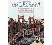 Book Just Enough Software Architecture: A Risk-Driven Approach