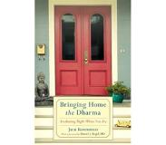 Book Bringing Home the Dharma: Awakening Right Where You Are