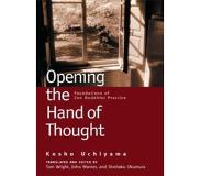 Book Opening the Hand of Thought: Foundations of Zen Buddhist Practice