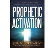 Eckhardt, John Prophetic Activation