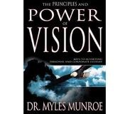 Book The Principles and Power of Vision: Keys to Achieving Personal and Corporate Destiny