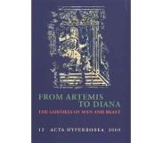 Book From Artemis to Diana - The Goddess of Man and Beast