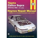 Haynes, John Harold Toyota Celica Supra 1979 Thru 1992 All Models Automotive Repair Manual