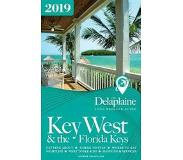 Delaplaine, Andrew Key West & the Florida Keys - The Delaplaine 2019 Long Weekend Guide
