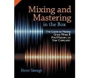 Book Mixing and Mastering in the Box - The Guide to Making Great Mixes and Final Masters on Your Computer