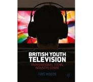Book British Youth Television - Transnational Teens, Industry, Genre