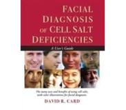 Book Facial Diagnosis of Cell Salt Deficiencies - A User's Guide