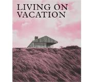 Phaidon Living on Vacation