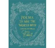 Riddell, Chris Poems to Save the World With