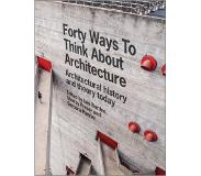 Book Forty Ways to Think About Architecture