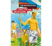 Book The Revolution is Dead - Long Live the Revolution