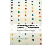Book Performing Archives / Archives of Performance