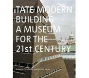 Book Tate Modern: Building a Museum for the 21st Century