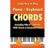 Book Learn How to Play Piano / Keyboard Chords Including 9ths & 13ths Etc. with Charts in Keyboard View