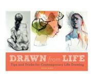 Book Drawn from Life: Tips and Tricks for Contemporary Life Drawing