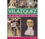 Book Velazquez: Life & Works in 500 Images