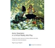 Book Actor-Spectator in a Virtual Reality Arts Play : towards new artistic experiences in between illusion and reality in immersive virtual environments
