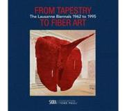 Book From Tapestry to Fiber Art