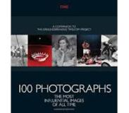 Book 100 Photographs: The Most Influential Images of All Time